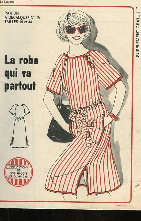 1 PATRON : LA ROBE QUI VA PARTOUT - TAILLE 40 ET 44