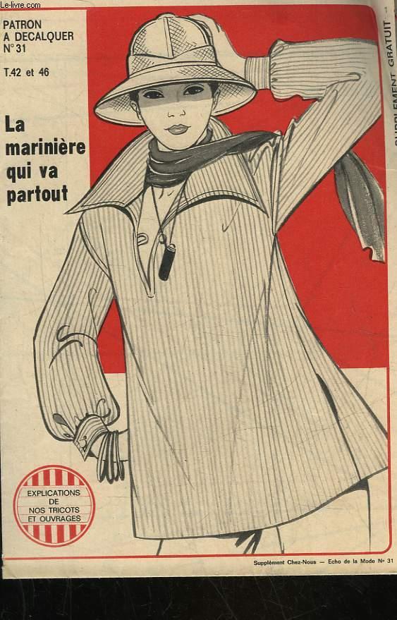 1 PATRON : LA MARINIERE - TAILLE 42 ET 46