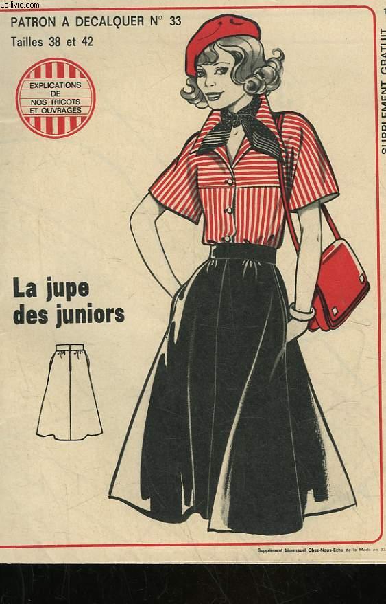 1 PATRON : LA JUPE DES JUNIORS - TAILLE 38 ET 42