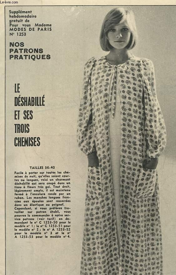 1 PATRON : LE DESHABILLE ET SES TROIS CHEMISES - TAILLES 36 - 40
