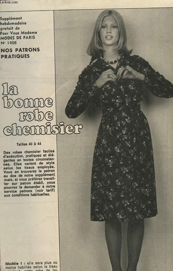 1 PATRON : LA BONNE ROBE CHEMISIER - TAILLE 40 A 44