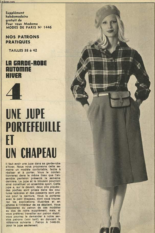 1 PATRON : 4 JUPES PORTEFEUILLE ET UN CHAPEAU - TAILLE 38 A 42