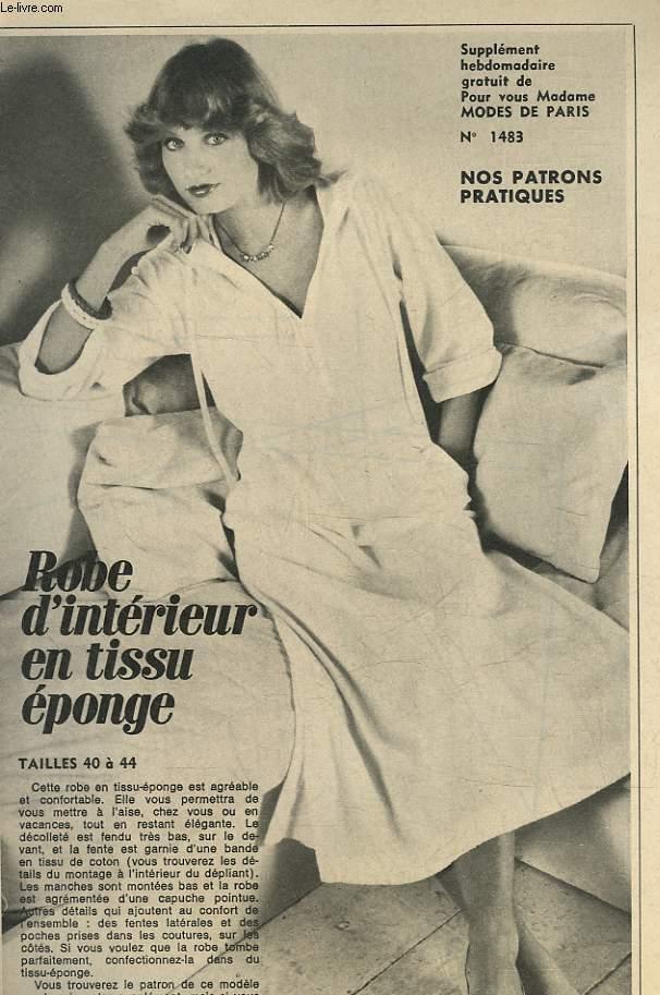1 PATRON : ROBE D'INTERIEUR EN TISSU EPONGE - TAILLE 40 A 44