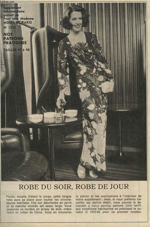 1 PATRON : ROBE DU SOIR, ROBE DE JOUR - TAILLE 42 A 46