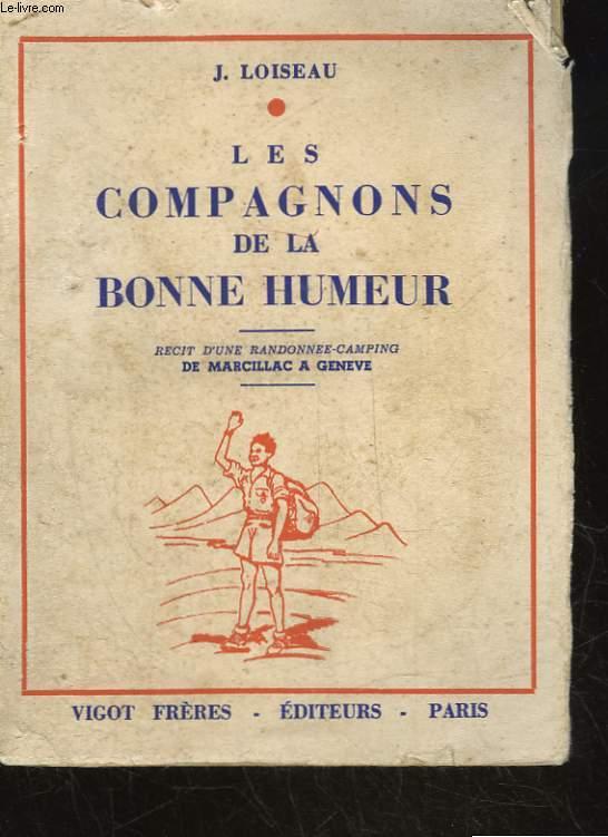 LES COMPAGNONS DE LA BONNE HUMEUR - RECIT D'UNE RANDONNEE-CAMPING DE MARCILLAC A GENEVE PAR BOZOULS, ESPALION, L'AUBRAC, LA TRUYERE, LA MARGERIDE, LE PUY, LE MEGAL, LA HAUTE-LOIRE ET SAINT-ETIENNE