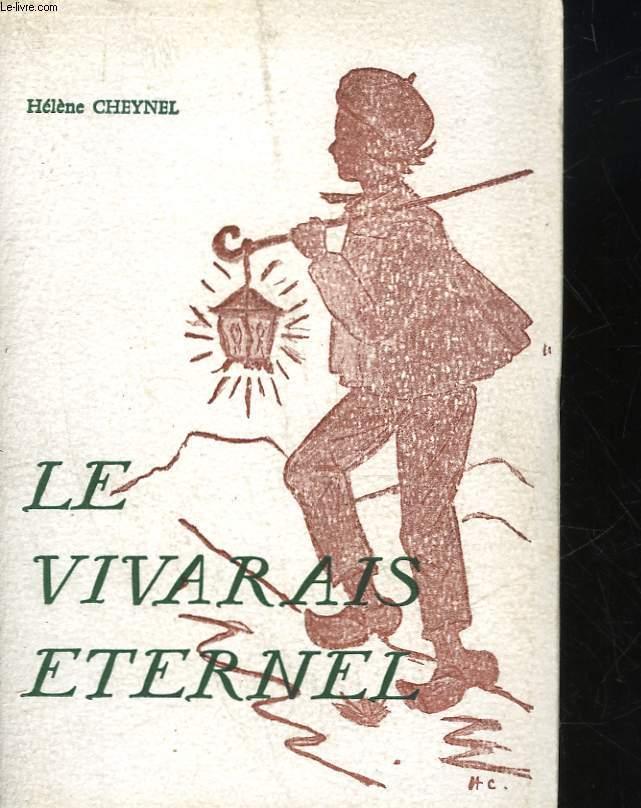 LE VIVARAIS ETERNEL - RECITS, CONTES ET POEMES ARDECHOIS