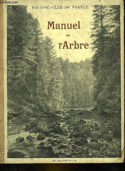 MANUEL DE L'ARBRE POUR L'ENSEIGNEMENT SYLVO-PASTORAL DANS LES ECOLES