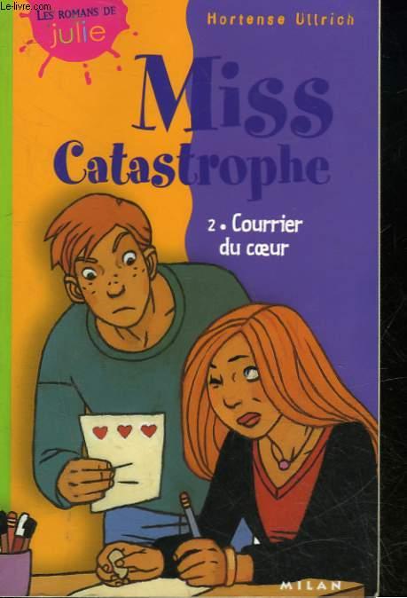 MISS CATASTROPHES - 2 - COURRIER DU COEUR