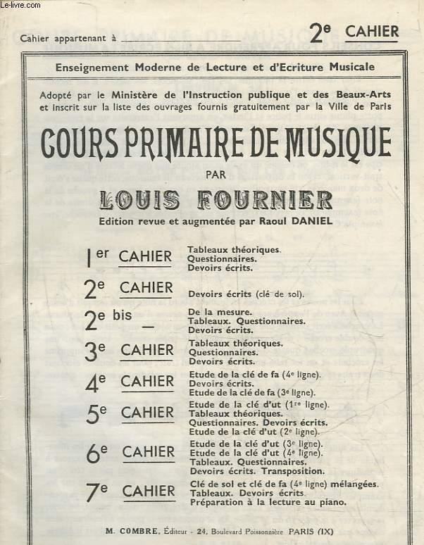 COURS PRIMAIRE DE MUSIQUE - 2° CAHIER - DEVOIRS ECRITS (CLE DE SOL)