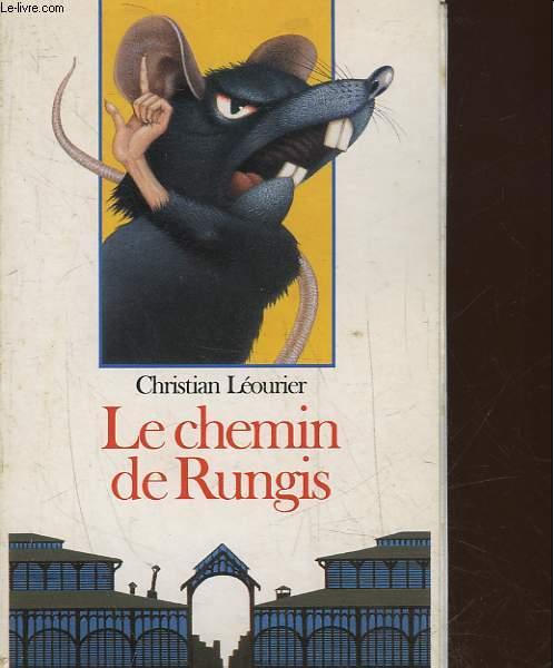 LE CHEMIN DE RUNGIS