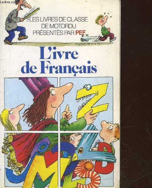L'IVRE DE FRANCAIS