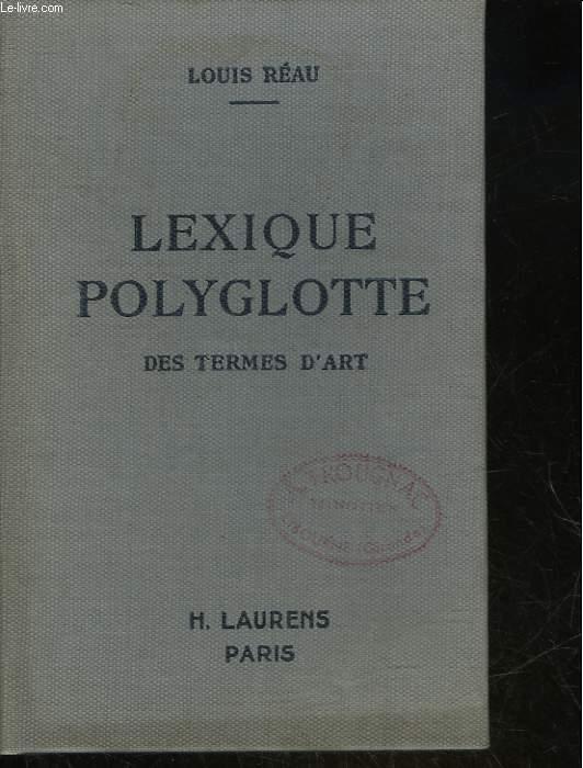 LEXIQUE POLUGLOTTE DES TERMES D'ART ET D'ARCHEOLOGIE