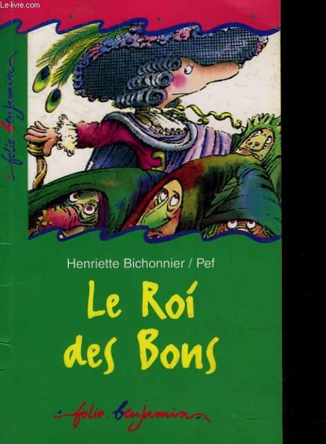 LE ROI DES BONS