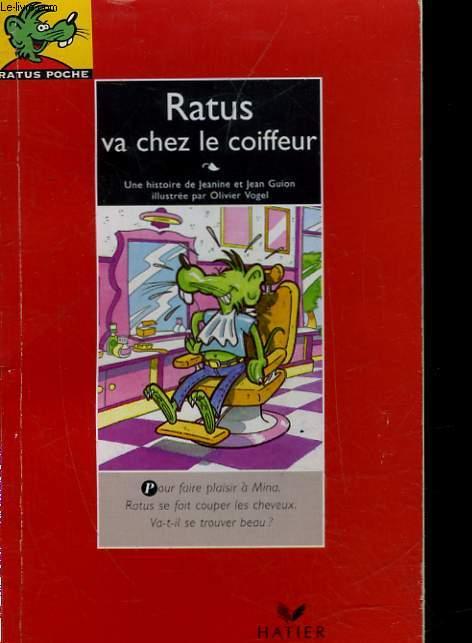RATUS VA CHEZ LE COIFFEUR