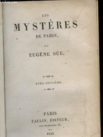 LES MYSTERES DE PARIS - TOME 7