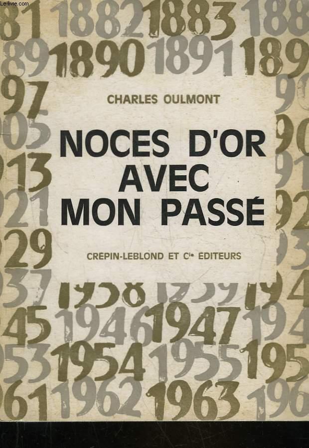 NOCES D'OR AVEC MON PASSE