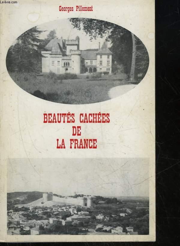 BEAUTES CACHEES DE LA FRANCE (CENTRE ET SUD)