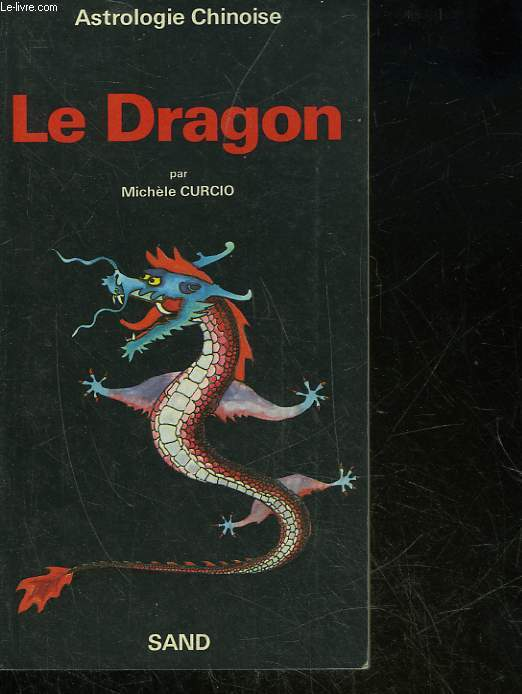 ASTROLOGIE CHINOISE - LE DRAGON