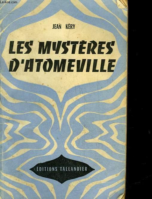 LES MYSTERES D'ATOMEVILLE