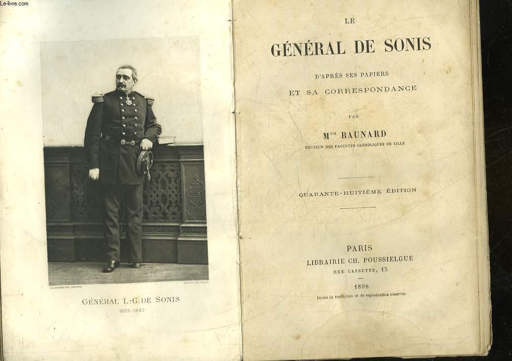 LE GENERAL DE SONIS D'APRES SES PAPIERS ET SA CORRESPONDANCE