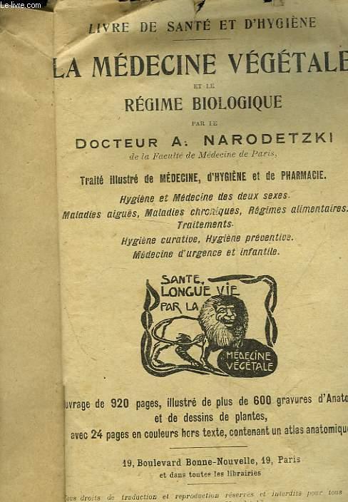 LA MEDECINE VEGETALE ET LE REGIME BIOLOGIQUE