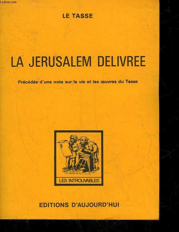 LA JERUSALEM DELIVREE
