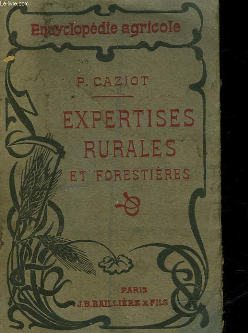 EXPERTISES RURALRES ET FORESTIERES TRAITE PRATIQUE D'ESTIMATION DE LA PROPRIETE RURALE