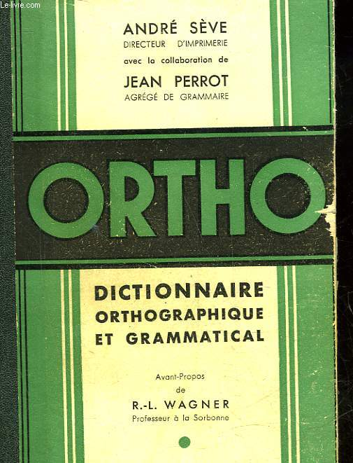 ORTHO DICTIONNAIRE ORTHOGRAPHIQUE
