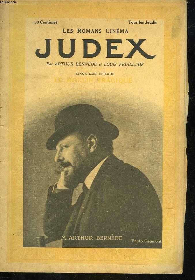 LES ROMANS CINEMA - JUDEX - 5 ° PARTIE - LES MOULINS TRAGIQUES