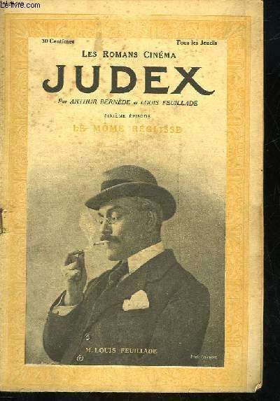 LES ROMANS CINEMA - JUDEX - 6° PARTIE - LE MOME REGLISSE
