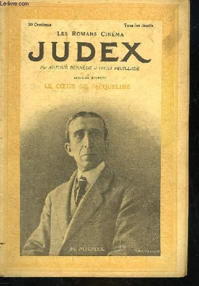 LES ROMANS CINEMA - JUDEX - 10° PARTIE - LE COEUR DE JACQUELINE