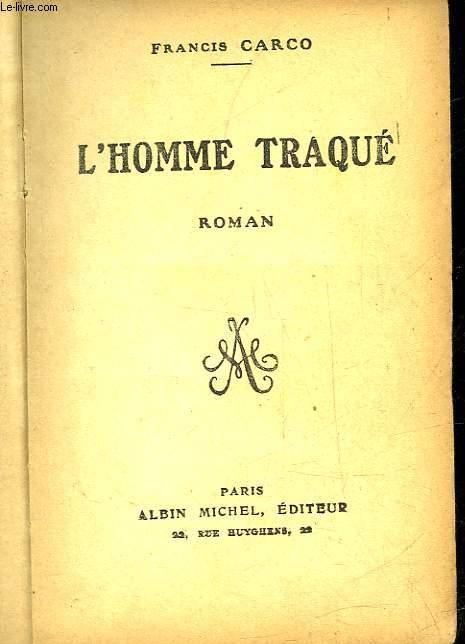 L'HOMME TRAQUE