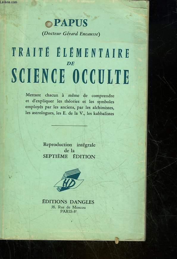 TRAITE ELEMENTAIRE DE SCIENCE OCCULTE