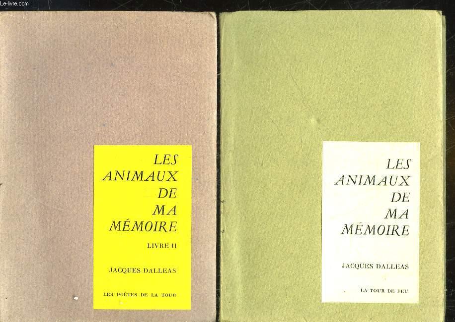 LES ANIMAUX DE MA MEMOIRE -TOME 1 ET 2