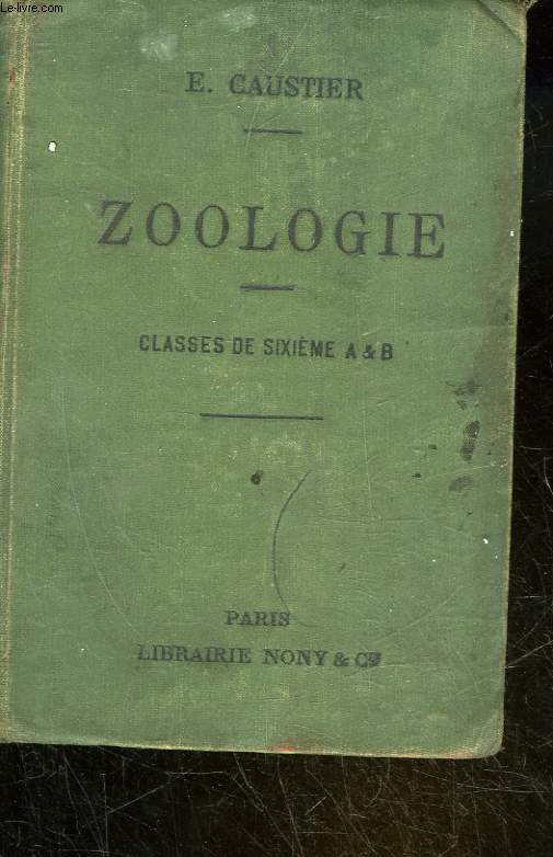 ZOOLOGIE A L'USAGE DES ELEVES DES CLASSES DE 6° A ET B