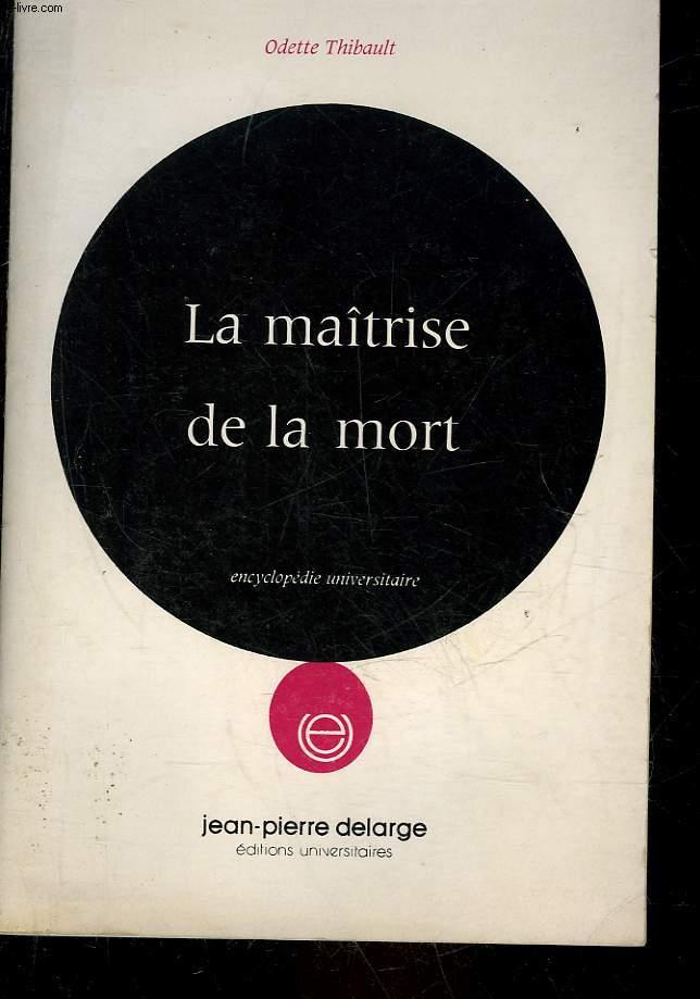 MAITRISE DE LA MORT
