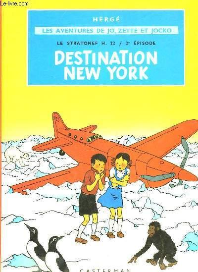 LES AVENTURES DE JO ZETTE ET JOCKO - LE STRATONEF H.22 - 2° EPISODE - DESTINATION NEW YORK