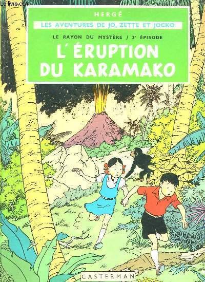 LES AVENTURES DE JO ZETTE ET JOCKO - LE RAYON DU MYSTERE - 2° EPISODE - L'ERUPTION DU KARAMAKO