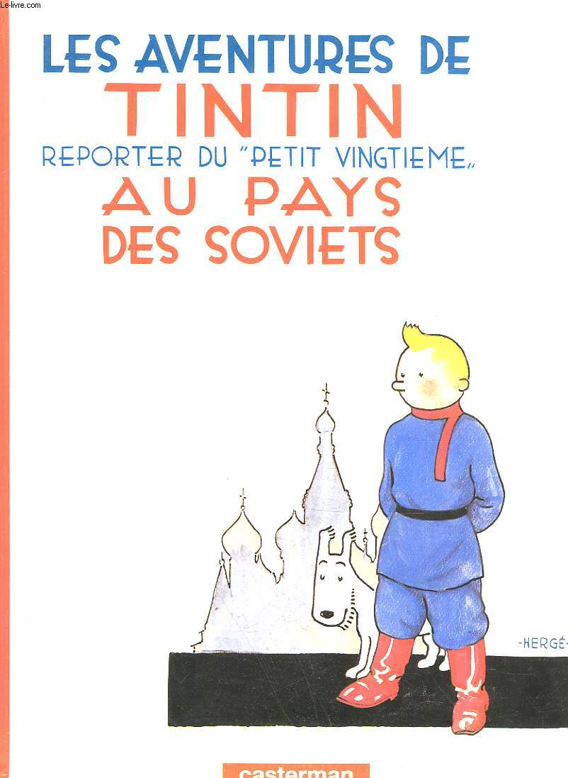 LES AVENTURES DE TINTIN REPORTER DU