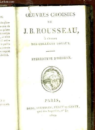 OEUVRES CHOISIES DE J. J. ROUSSEAU A L'USAGE DES COLLEGES ROYAUX