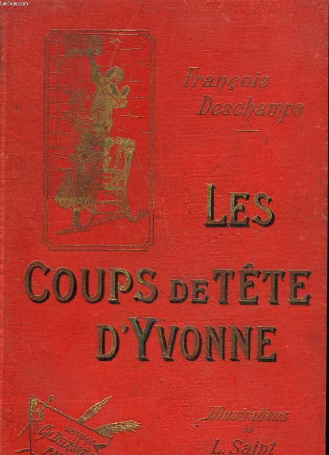 LES COUPS DE TETE D'YVONNE