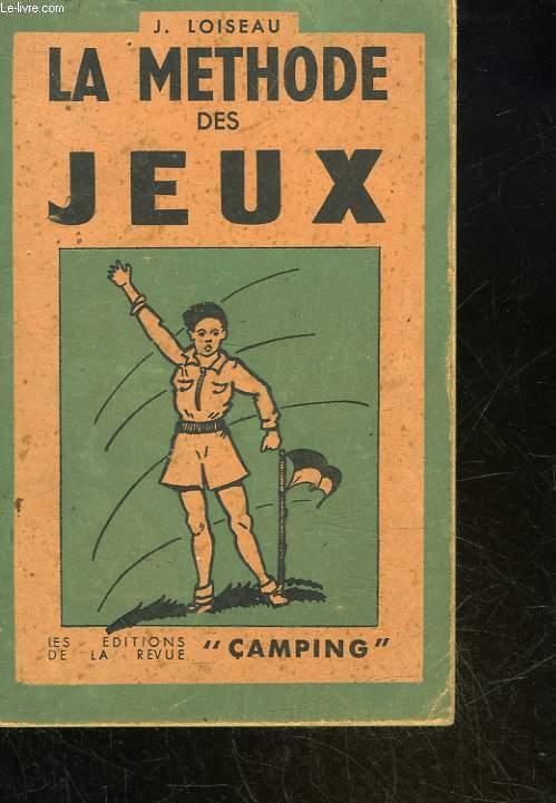 LA METHODE DES JEUX