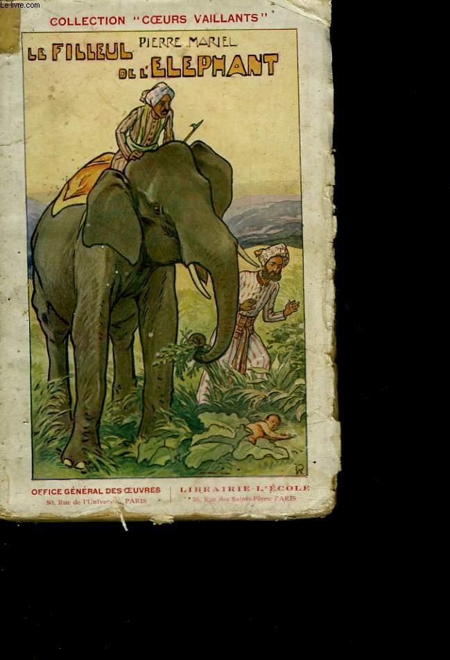 LE FILLEUL DE L'ELEPHANT