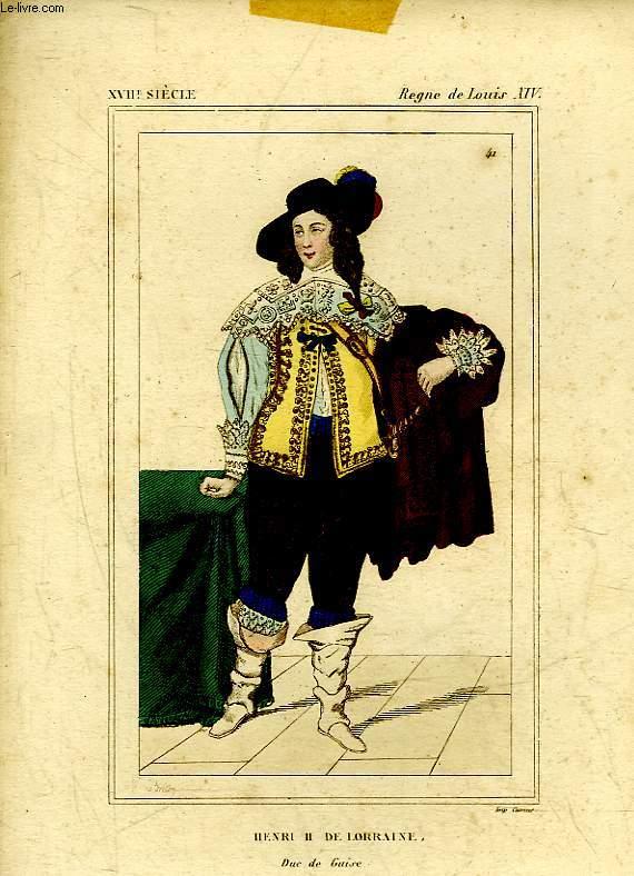 1 GRAVURE EN COULEURS - HENRI II DE LORRAINE - DUC DE BUISE - REGNE DE LOUIS XIV