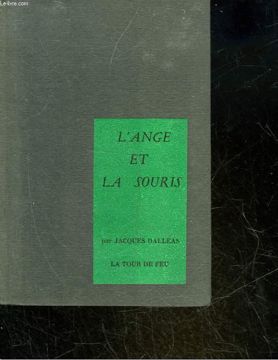 L'ANGE ET LA SOURIS - 3 ACTES