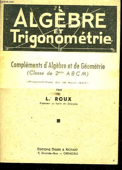 ALGEBRE ET TRIGONOMETRIE - CLASSE SE PREMIERE CLASSIQUE -SECTION A ET B