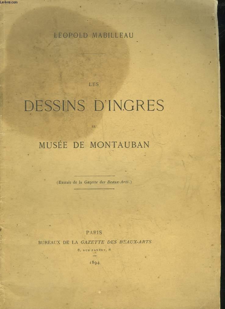 LES DESSINS D'INGRES AU MUSEE DE MONTAUBAN