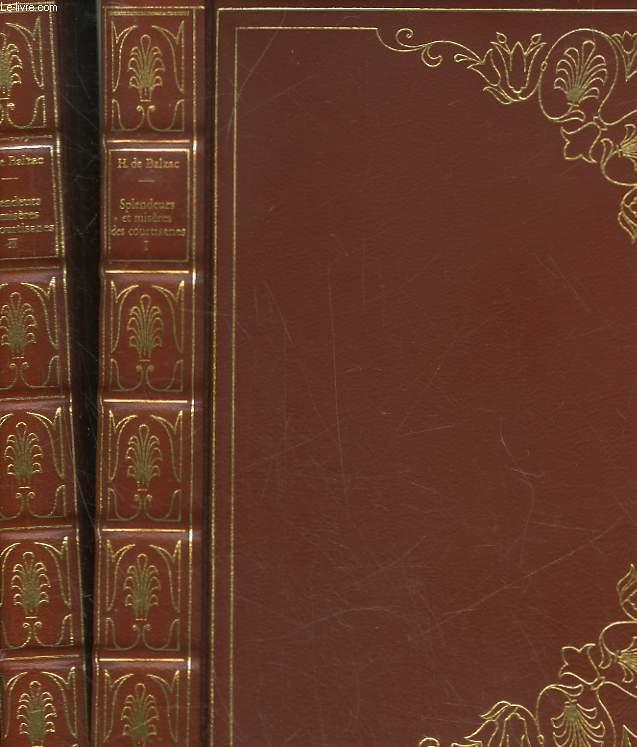 SPLENDEURS ET MISERES DES COURTISANES - 2 VOLUMES