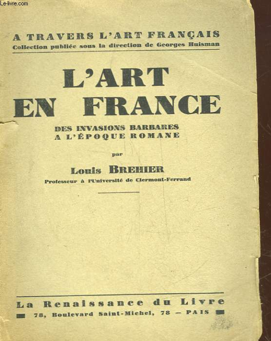 L'ART EN FRANCE DES INVASIONS BARBARES A L'EPOQUE ROMANE
