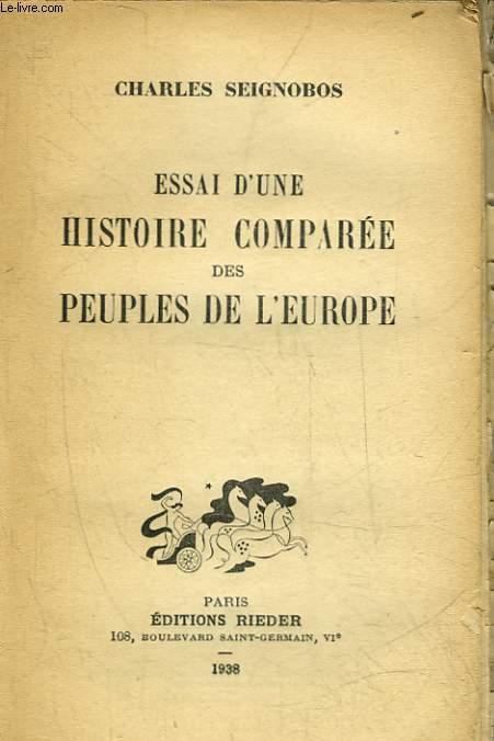 ESSAI D'UNE HISTOIRE COMPAREE DES PEUPLES DE L'EUROPE